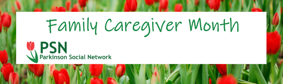 Family Caregiver Month