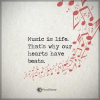 Music is life.